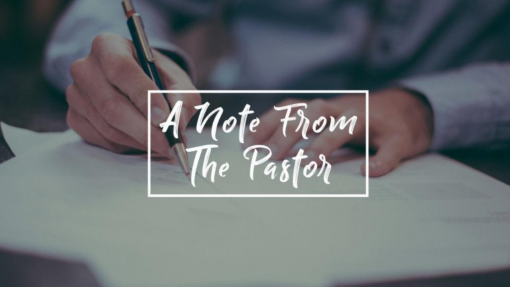A Note from Pastor - September 2021